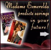 Madame Esmerelda predicts savings in your future!