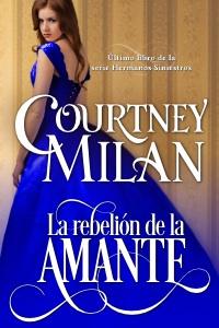 SERIE HERMANOS SINIESTROS - COURTNEY MILAN Amante