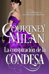 SERIE HERMANOS SINIESTROS - COURTNEY MILAN Condesa