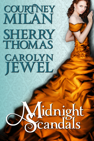 cover for the midnight scandals anthology with Sherry Thomas, Carolyn Jewel, and Courtney Milan