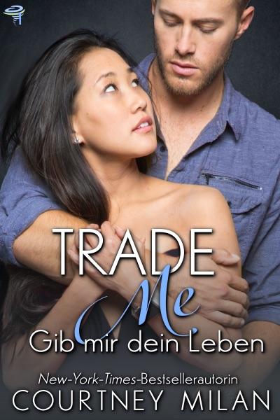 Trade Me - Gib mir dein Leben