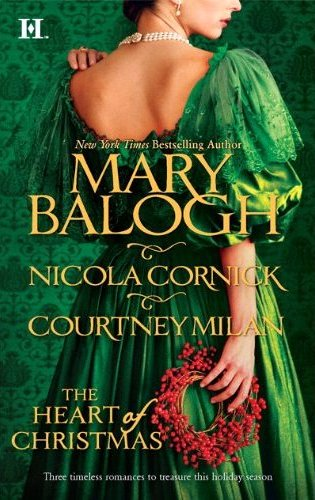 cover for the heart of Christmas: anthology with mary balogh, nicola cornick, and courtney milan