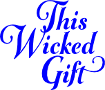 This Wicked Gift