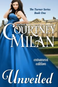 Cover for Unveiled by Courtney Milan: a white woman in a blue gown standing in front of an English manor