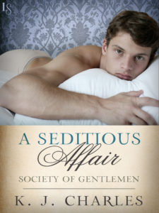 Cover for A Seditious Affair by K.J. Charles: white Man lying on a bed looking at the viewer