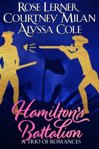 Cover for Hamilton's Battalion by Rose Lerner, Courtney Milan, and Alyssa Cole: paper figures cut out from the Declaration of Independence, shooting at one another