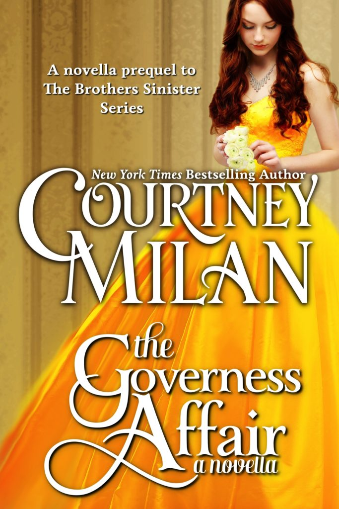 Cover for The Governess Affair by Courtney Milan: a white woman in a yellow dress holding flowers and looking down
