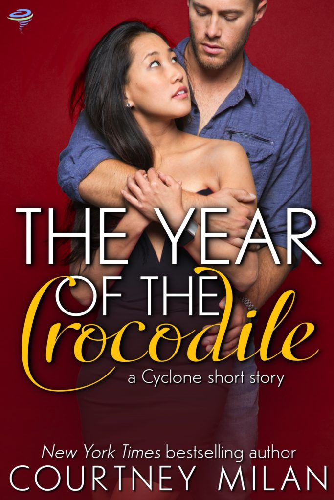 Cover for The Year of the Crocodile by Courtney Milan: Chinese woman looking up at a white man, who is embracing her.