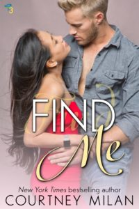 Cover for Find Me by Courtney Milan: Asian woman looking up at White man