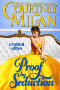 Cover for Proof by Seduction by Courtney Milan: a white woman in a gold dress sitting on a white sofa.
