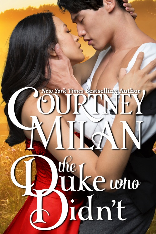 Cover for The Duke Who Didn't by Courtney Milan: Asian woman in a red dress being embraced by an asian man