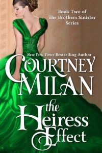 Cover image for The Heiress Effect by Courtney Milan: A white woman in a green dress looking over her shoulder