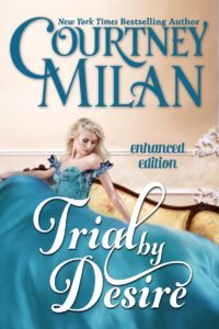 Cover for Trial by Desire: A white woman sitting on a light gold sofa wearing a teal dress