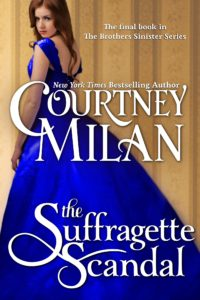 Cover of The Suffragette Scandal by Courtney Milan: a white woman in a blue dress looking over her shoulder